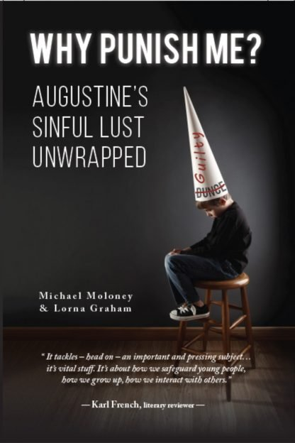Why Punish Me? Augustine's sinful lust unwrapped - request a free pre-publication ARC