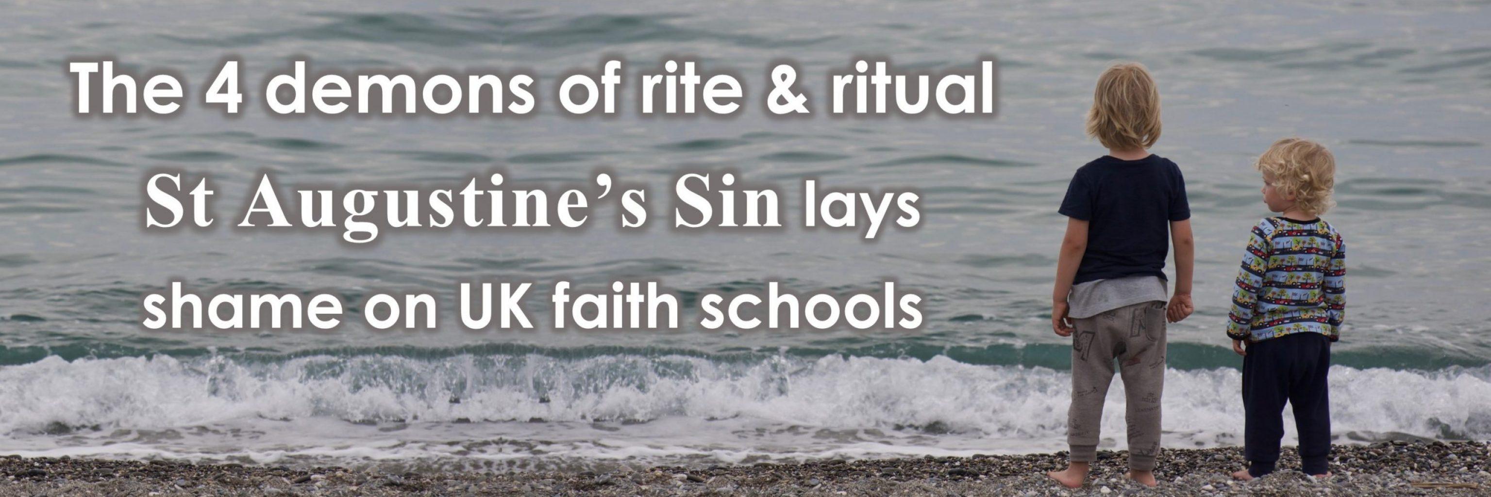 The shameful way primary schools indoctrinate infants in sin, guilt, shame and moral fudges